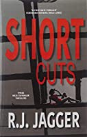Short Cuts (A Nick Teffinger Thriller)