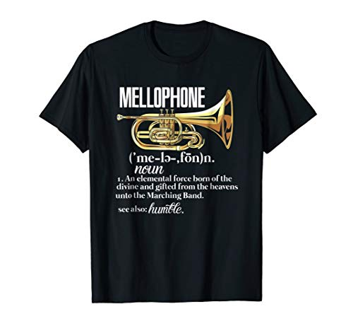 Mellophone Definition Marching Band Music Musician T-Shirt