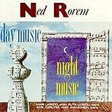Day Music/Night Music by Rorem: Day Music-Night Music