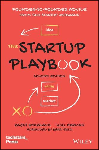 The Startup Playbook: Founder-to-Founder Advice from Two Startup Veterans (Techstars)