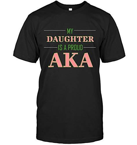Alpha 1908 Kappa My Daughter is A Aka (Unisex T-Shirt;Black;XL)