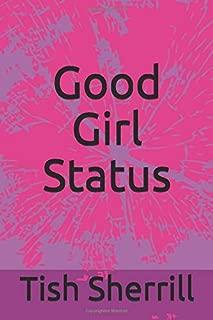 Good Girl Status