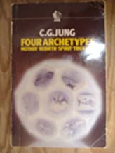 Four Archetypes: Mother, Rebirth, Spirit, Trickster (Ark Paperbacks) by C.G. Jung (28-Aug-1986) Paperback