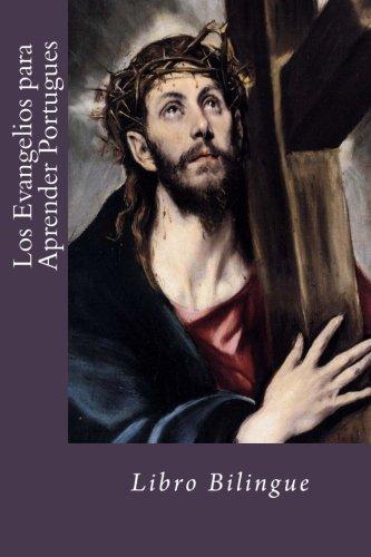 Los Evangelios para Aprender Portugues: Libro Bilingue