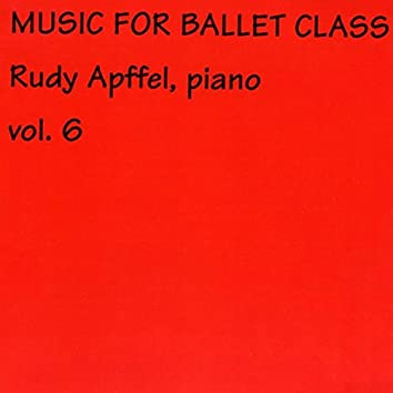 Rudy Apffel Music for Ballet Class, Vol. 6