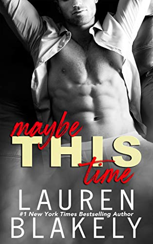 Maybe This Time: A One Time Only novella (English Edition)