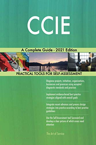 CCIE A Complete Guide - 2021 Edition
