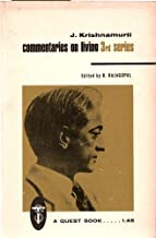 J. Krishnamurti Commentaries on Living 3rd Series - From the Notebooks of J. Krishnamurti