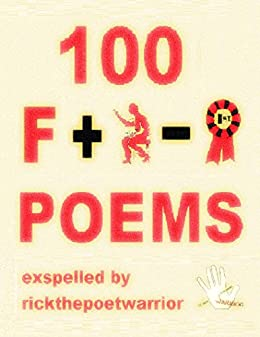 One Hundred Fart Poems by [RickthePoetWarrior]