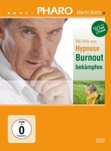 PHARO Martin Bolze - Mit Hilfe von Hypnose Burnout bekämpfen