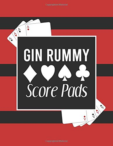 Gin Rummy Score Pads: Gin Rummy Card Game Score Sheets Record Notebook.