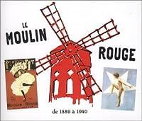 Le Moulin Rouge 1889