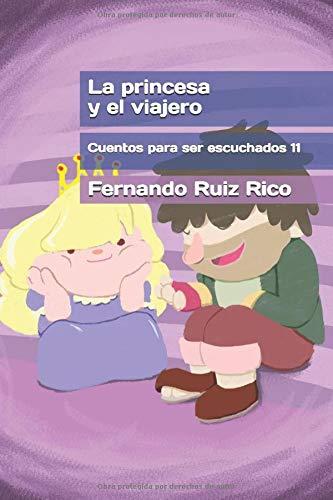 La princesa y el viajero (Cuento infantil bilingüe español-inglés ilustrado + abecedario + vocabulario + cuaderno de caligrafía)