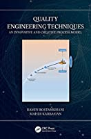 Quality Engineering Techniques: An Innovative and Creative Process Model