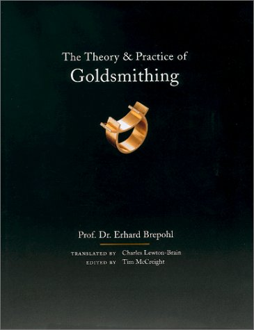 Theory and Practice of Goldsmithing