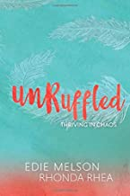 Unruffled: Thriving in Chaos
