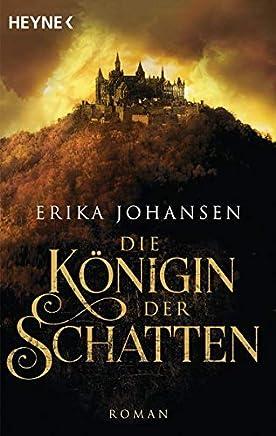 Die Königin der Schatten: Die Tearling-Saga 1 - Roman