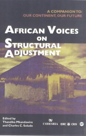Compare Textbook Prices for African Voices on Structural Adjustment  ISBN 9780865437791 by Mkandawire, Thandika P.,Soludo, Charles Chukwuma