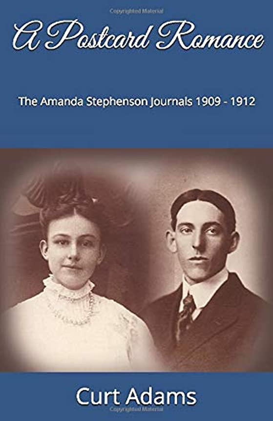 探検退化するなしでA Postcard Romance: The Amanda Stephenson Journals 1909 - 1912