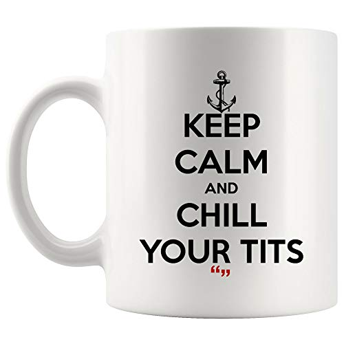 Chill Your Tits Bitch Sex Swearing Sarcasm Joke Funny Mug Coffee Cup | Funny Tea Beer Mugs Gift for Friend Office Sarcasm Quotes Meme Humor Joke