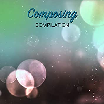 #16 Composing Compilation for Zen Relaxation & Meditation