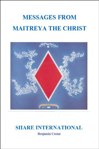 Messages from Maitreya the Christ (English Edition)