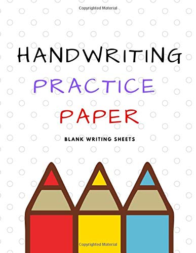Handwriting Practice Paper: Blank Writing Sheets Notebook for Preschool and Kindergarten Kids, 8.5x11 inches , 100 pages no.7