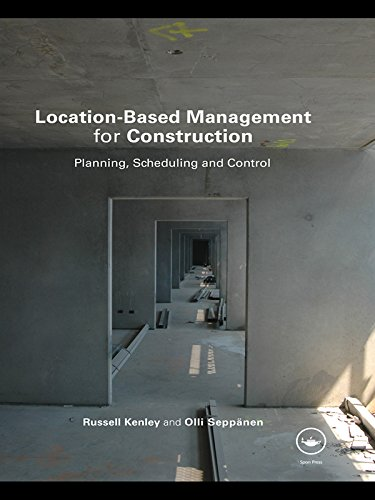 Location-Based Management for Construction: Planning, scheduling and control (English Edition)