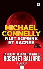 Nuit sombre et sacrée - GF de Michael Connelly