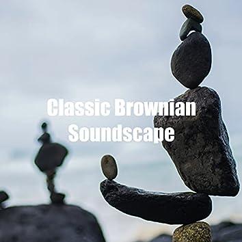 Classic Brownian Soundscape
