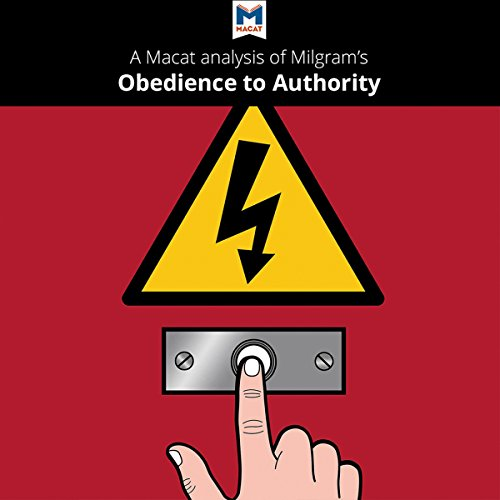 A Macat Analysis of Milgram's Obedience to Authority audiobook cover art