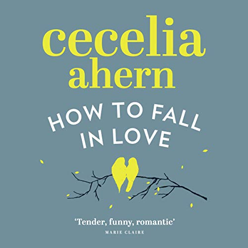 How to Fall in Love audiobook cover art