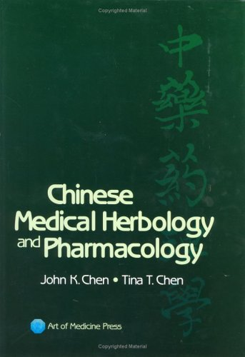 Compare Textbook Prices for Chinese Medical Herbology & Pharmacology 1st Edition ISBN 9780974063508 by John K. Chen,Tina T. Chen,Laraine Crampton,Charles Funk,Rick Friesen