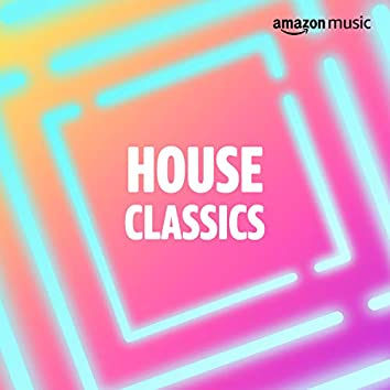 House Classics