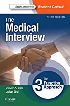 The Medical Interview: The Three Function Approach with STUDENT CONSULT Online Access (Cole, Medical Interview)