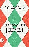 Ehrensache, Jeeves!: Roman (insel taschenbuch) - P. G. Wodehouse