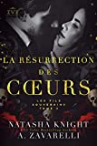 La Résurrection des cœurs : Les Fils Souverains (La Trilogie du Milieu t. 3) (French Edition)...