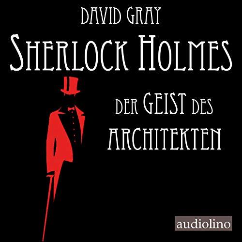 Sherlock Holmes - Der Geist des Architekten Titelbild