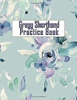 Gregg Shorthand Practice Book: 150 Blank Ruled Pages for Gregg Shorthand Practice