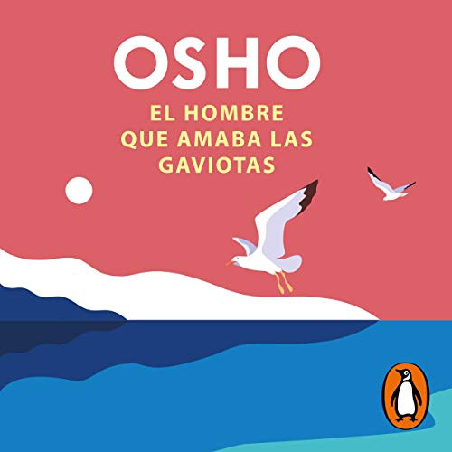 El hombre que amaba las gaviotas [The Man Who Loved Seagulls]  By  cover art