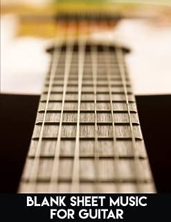 Blank Sheet Music For Guitar: Large Print 8.5