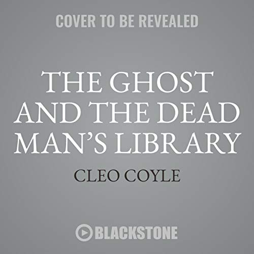 The Ghost and the Dead Man's Library Audiobook By Cleo Coyle cover art