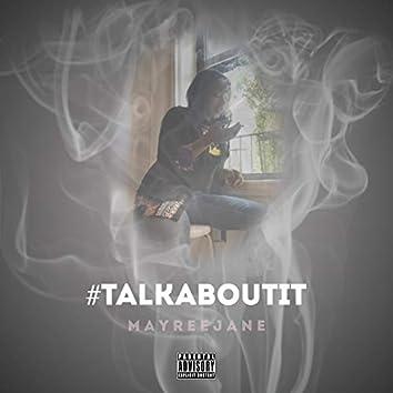 #Talkaboutit