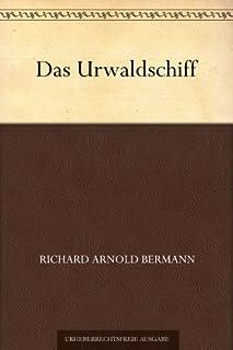 Das Urwaldschiff - Richard Bermann - kostenlos im Amazon eBook store Deutschland