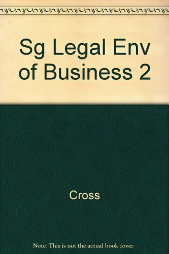 West's Legal Environment of Business: Text, Cases, Ethical, and Regulatory Issues