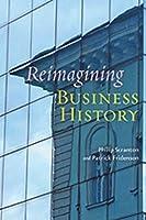 Reimagining Business History