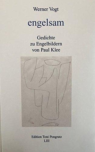 engelsam: Gedichte zu Engelbildern von Paul Klee (Literarisch-graphische Blätter)