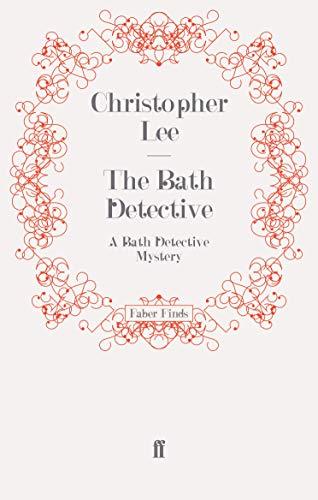 The Bath Detective: A Bath Detective Mystery