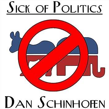 Sick of Politics