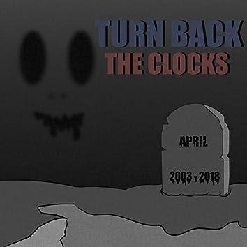 Turn Back the Clocks